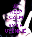 KEEP CALM AND SMILE  UYENNIE  - Personalised Poster large