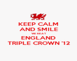 KEEP CALM AND SMILE WE BEAT ENGLAND TRIPLE CROWN '12 - Personalised Poster large