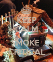 KEEP CALM AND SMOKE  CRITICAL - Personalised Poster large