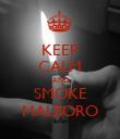 KEEP CALM AND SMOKE MALBORO - Personalised Poster large