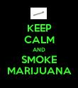 KEEP CALM AND SMOKE MARIJUANA - Personalised Poster large