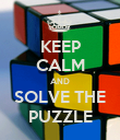 KEEP CALM AND SOLVE THE PUZZLE - Personalised Poster large