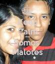 Keep Calm And Somos  Malotes - Personalised Poster large