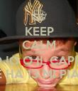 KEEP CALM AND SONO IO O IL CAPPELLO CHE HA 13 MI PIACE? - Personalised Poster large