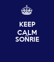 KEEP CALM AND SONRIE  - Personalised Poster large