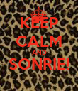 KEEP CALM AND SONRIE!  - Personalised Poster large