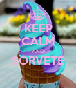 KEEP CALM AND SORVETE  - Personalised Poster large