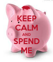 KEEP CALM AND SPEND ME - Personalised Poster large