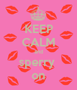 KEEP CALM and sperry  on - Personalised Poster large
