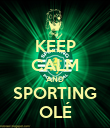 KEEP CALM AND SPORTING OLÉ - Personalised Poster large