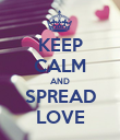 KEEP CALM AND SPREAD LOVE - Personalised Poster large