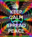 KEEP CALM AND SPREAD PEACE - Personalised Poster large