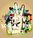 KEEP CALM AND SPREAD THE PEACE - Personalised Poster large