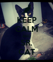 KEEP CALM AND SR. CAT - Personalised Poster large
