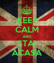 KEEP CALM AND STAI ACASA - Personalised Poster large