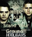 KEEP CALM AND Stand Your Ground!!! - Personalised Poster large