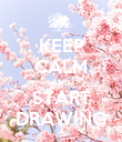 KEEP CALM AND START DRAWING - Personalised Poster large