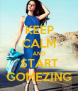 KEEP CALM AND START GOMEZING - Personalised Poster large