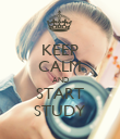 KEEP CALM AND START STUDY - Personalised Poster large