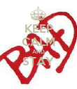 KEEP CALM AND STAY  - Personalised Poster large