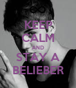 KEEP CALM AND STAY A BELIEBER - Personalised Poster large