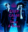KEEP CALM AND Stay A Boss - Personalised Poster large