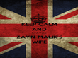KEEP CALM AND STAY AS ZAYN MALIK'S WIFE - Personalised Poster large