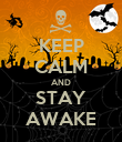 KEEP CALM AND STAY AWAKE - Personalised Poster large