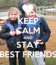 KEEP CALM AND STAY BEST FRIENDS - Personalised Poster large
