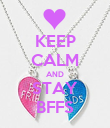 KEEP CALM AND STAY BFFS - Personalised Poster large
