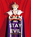 KEEP CALM AND STAY EVIL - Personalised Poster large