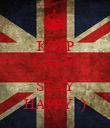 KEEP CALM AND STAY HAPPY :) - Personalised Poster large