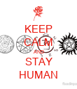 KEEP CALM AND STAY HUMAN - Personalised Poster large