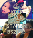 KEEP CALM AND STAY IN BS21 <3 - Personalised Poster large