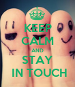KEEP CALM AND STAY  IN TOUCH - Personalised Poster large