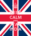 KEEP CALM AND STAY INDIA - Personalised Poster large
