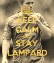 KEEP CALM AND STAY LAMPARD - Personalised Poster large