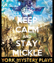 KEEP CALM AND STAY MICKLE - Personalised Poster large