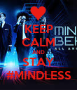 KEEP CALM AND STAY #MINDLESS - Personalised Poster large