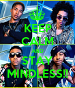 KEEP CALM AND STAY MINDLESS!! - Personalised Poster large