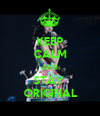 KEEP CALM AND STAY  ORIGINAL - Personalised Poster large