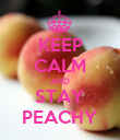 KEEP CALM AND STAY PEACHY - Personalised Poster large