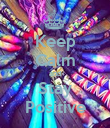 Keep Calm and Stay Positive - Personalised Poster large