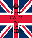 KEEP CALM AND STAY REEM - Personalised Poster large