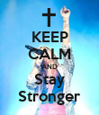 KEEP CALM AND Stay Stronger - Personalised Poster large