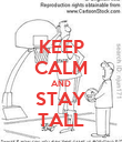 KEEP CALM AND STAY TALL - Personalised Poster large