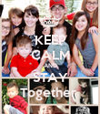 KEEP CALM AND STAY Together  - Personalised Poster large
