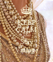 KEEP CALM AND Stay Vintage - Personalised Poster large