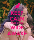 KEEP CALM AND STAY WIDE AWAKE - Personalised Poster large