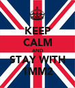 KEEP CALM AND STAY WITH 1MM2 - Personalised Poster large